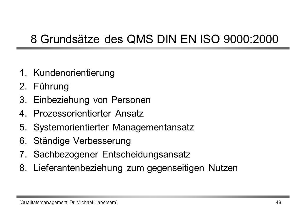 8 Grundsätze des QMS DIN EN ISO 9000:2000