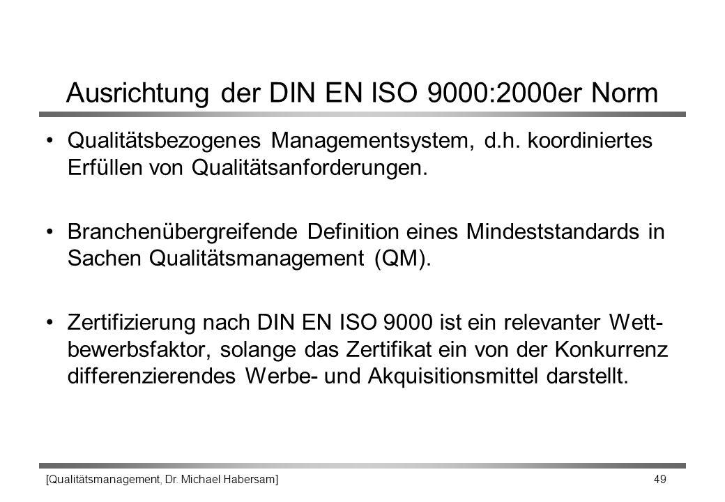 Ausrichtung der DIN EN ISO 9000:2000er Norm
