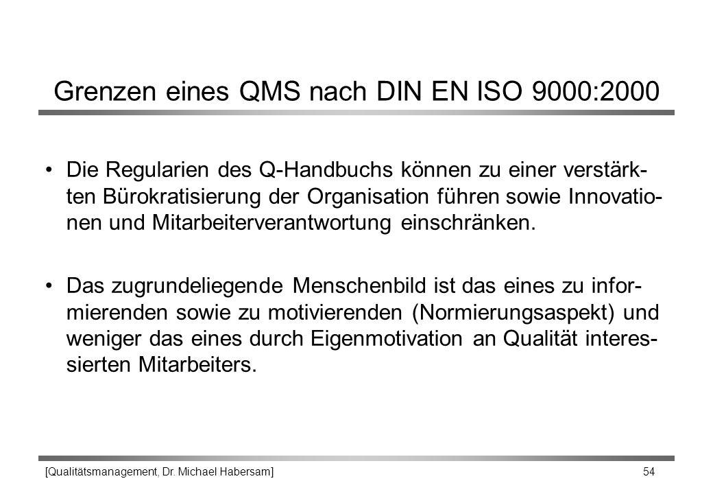 Grenzen eines QMS nach DIN EN ISO 9000:2000