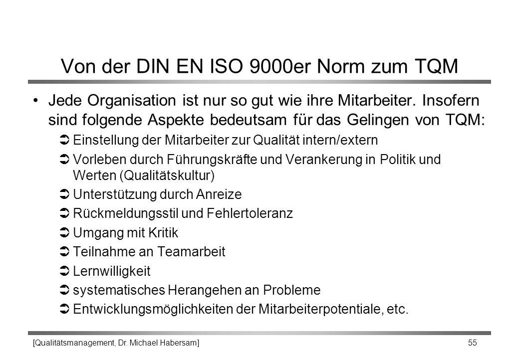Von der DIN EN ISO 9000er Norm zum TQM