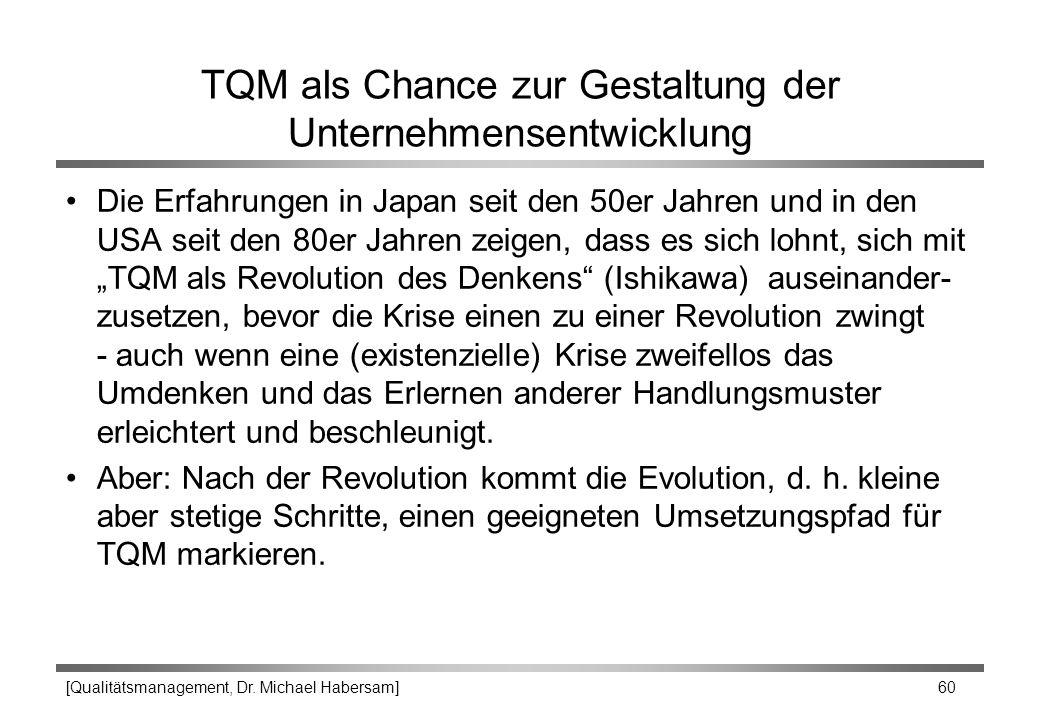 TQM als Chance zur Gestaltung der Unternehmensentwicklung
