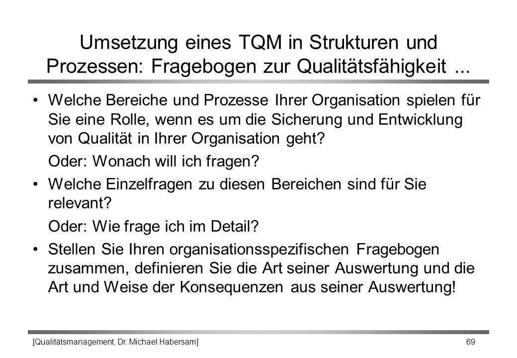 Umsetzung eines TQM in Strukturen und Prozessen: Fragebogen zur Qualitätsfähigkeit ...