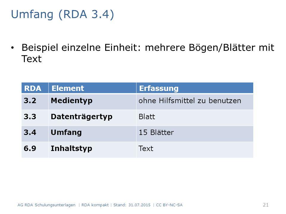Umfang (RDA 3.4) Beispiel einzelne Einheit: mehrere Bögen/Blätter mit Text. RDA. Element. Erfassung.