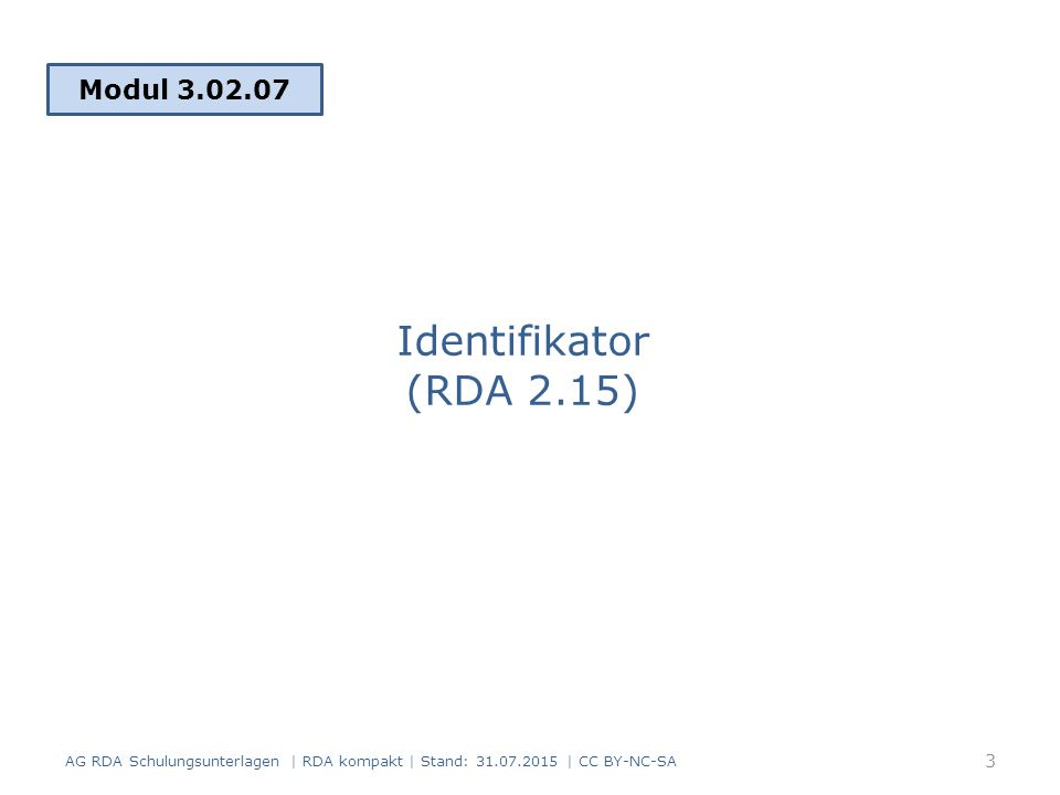 Identifikator (RDA 2.15) Modul 3.02.07