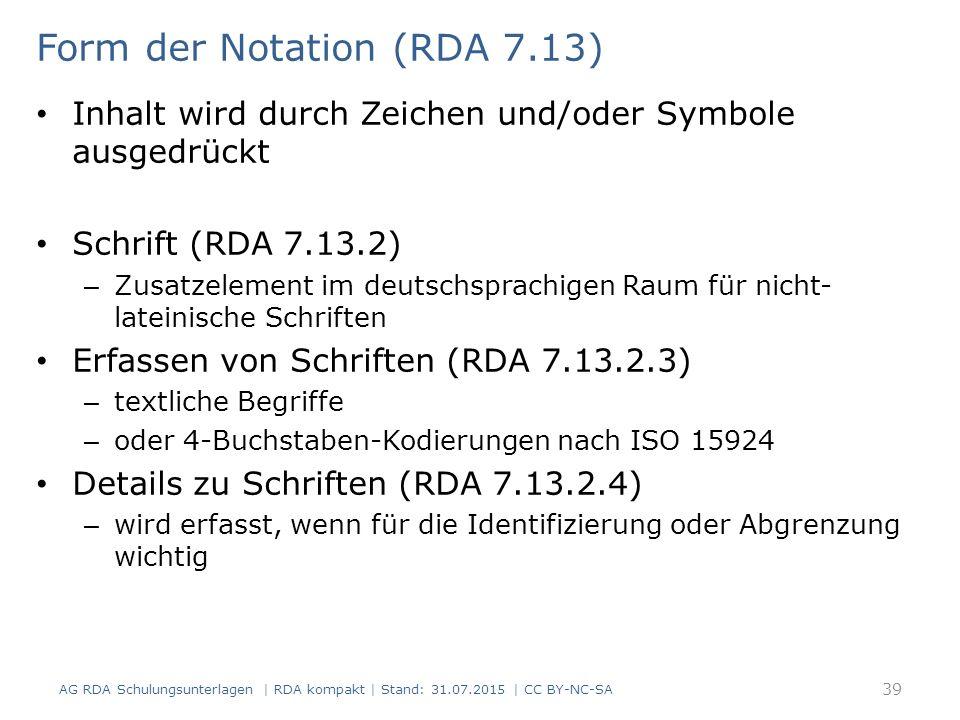 Form der Notation (RDA 7.13)