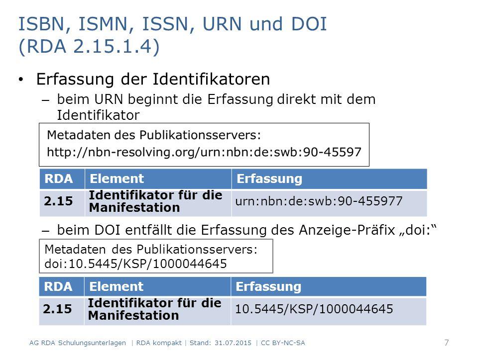 ISBN, ISMN, ISSN, URN und DOI (RDA 2.15.1.4)
