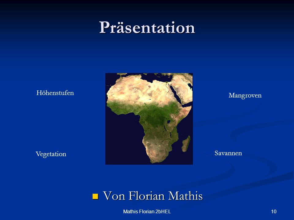 Präsentation Von Florian Mathis Höhenstufen Mangroven Savannen