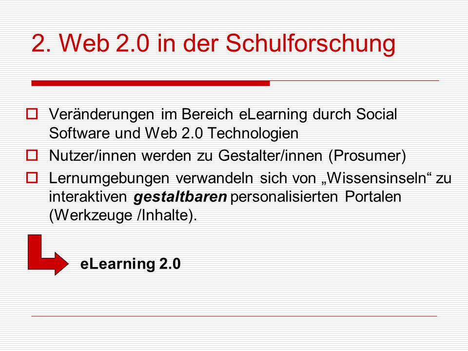 2. Web 2.0 in der Schulforschung