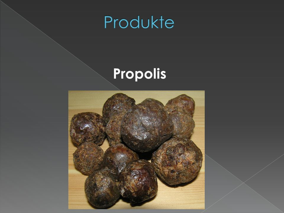 Produkte Propolis
