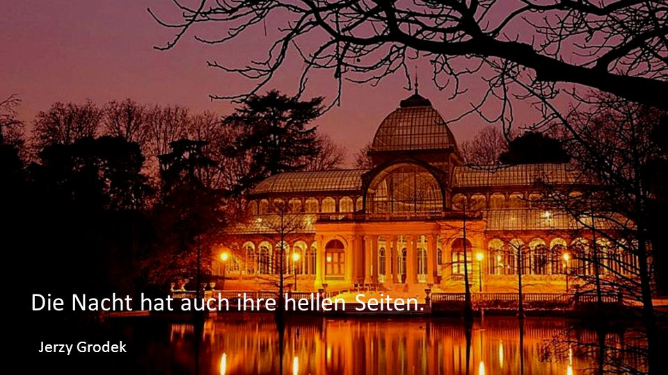 Die Nacht hat auch ihre hellen Seiten. Jerzy Grodek