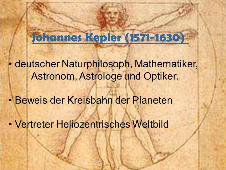 Johannes Kepler (1571-1630) deutscher Naturphilosoph, Mathematiker, Astronom, Astrologe und Optiker.