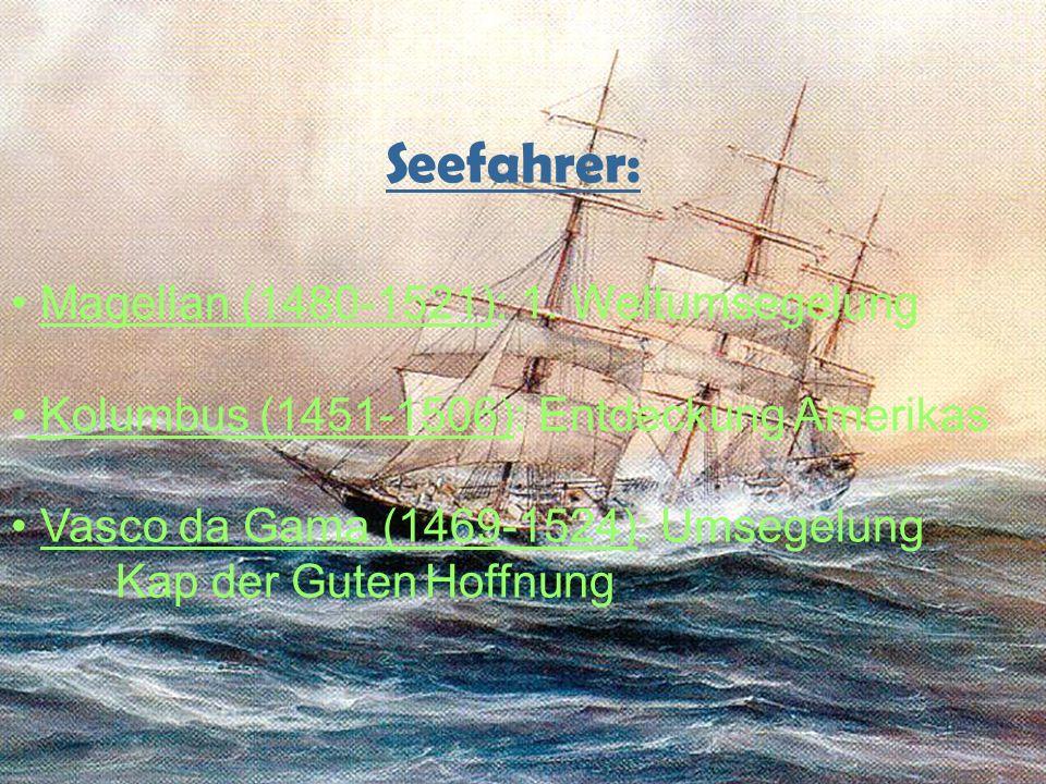 Seefahrer: Magellan (1480-1521): 1. Weltumsegelung