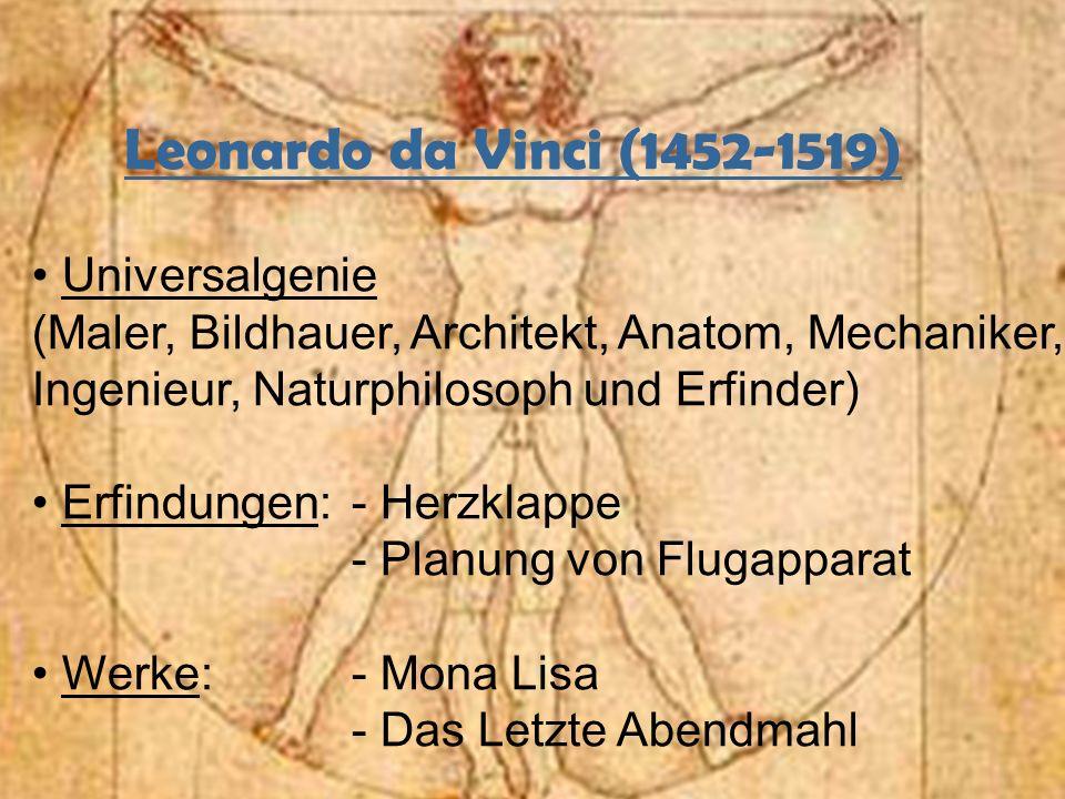 Leonardo da Vinci (1452-1519) Universalgenie
