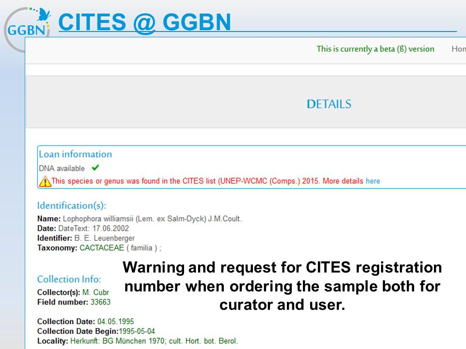 GGBN Warning and request for CITES registration number when ordering the sample both for curator and user.