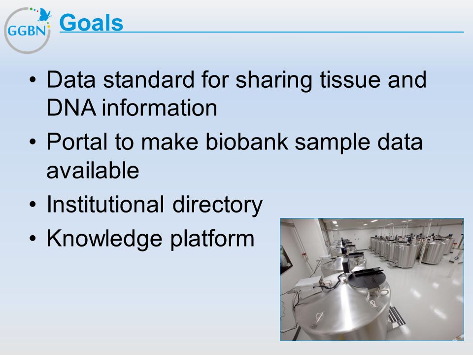 Data standard for sharing tissue and DNA information