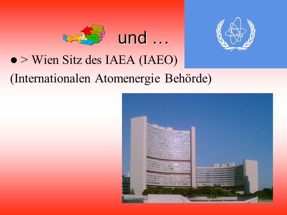 und … > Wien Sitz des IAEA (IAEO)