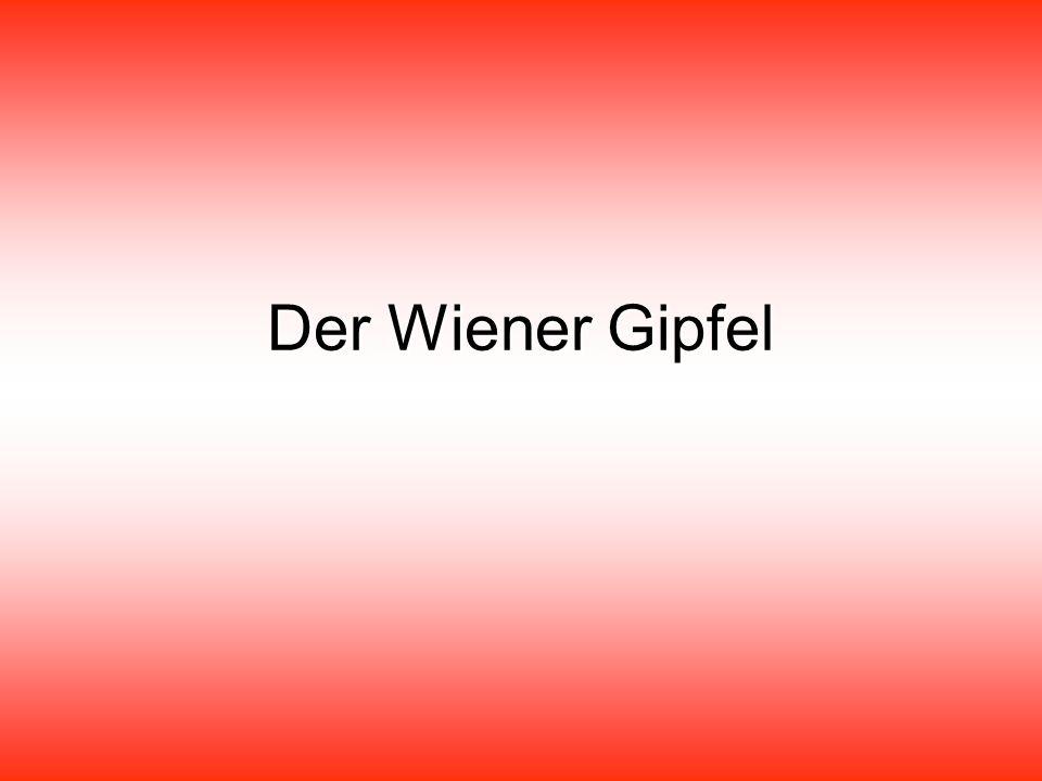 Der Wiener Gipfel
