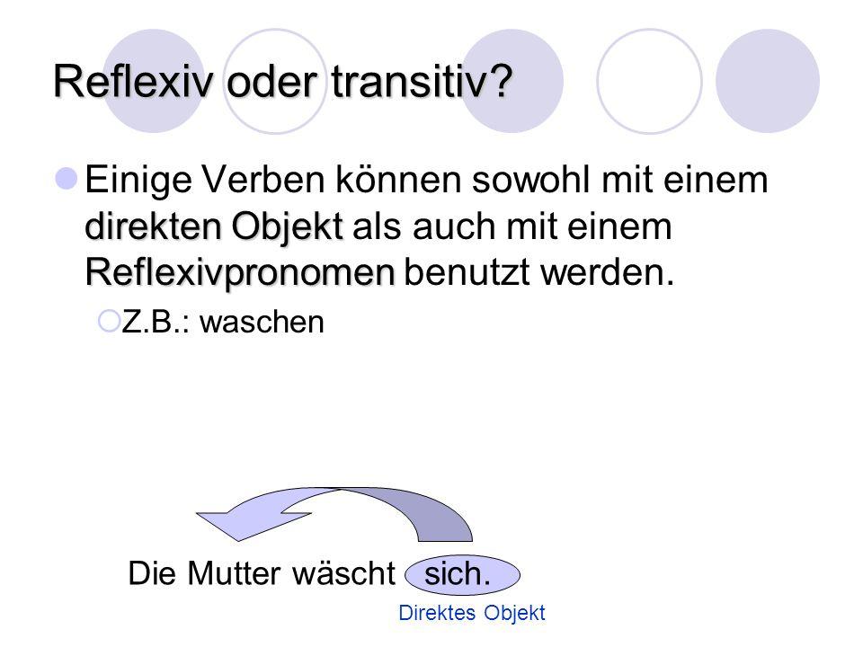 Reflexiv oder transitiv