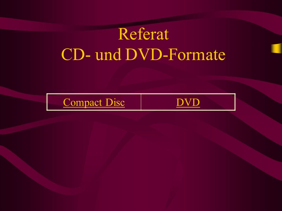 Referat CD- und DVD-Formate