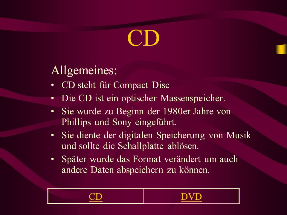 CD Allgemeines: CD steht für Compact Disc