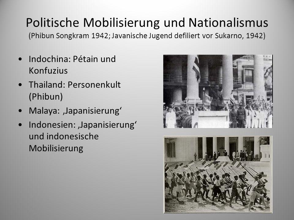 Politische Mobilisierung und Nationalismus (Phibun Songkram 1942; Javanische Jugend defiliert vor Sukarno, 1942)