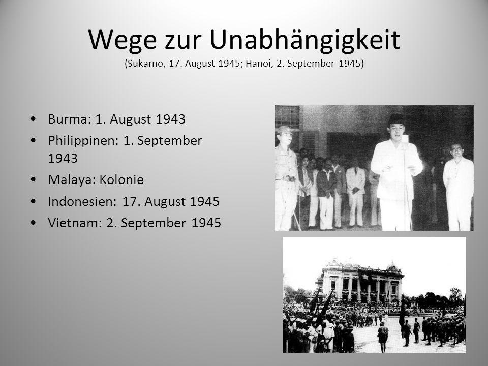 Wege zur Unabhängigkeit (Sukarno, 17. August 1945; Hanoi, 2