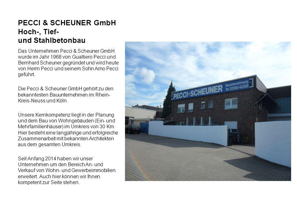PECCI & SCHEUNER GmbH Hoch-, Tief- und Stahlbetonbau