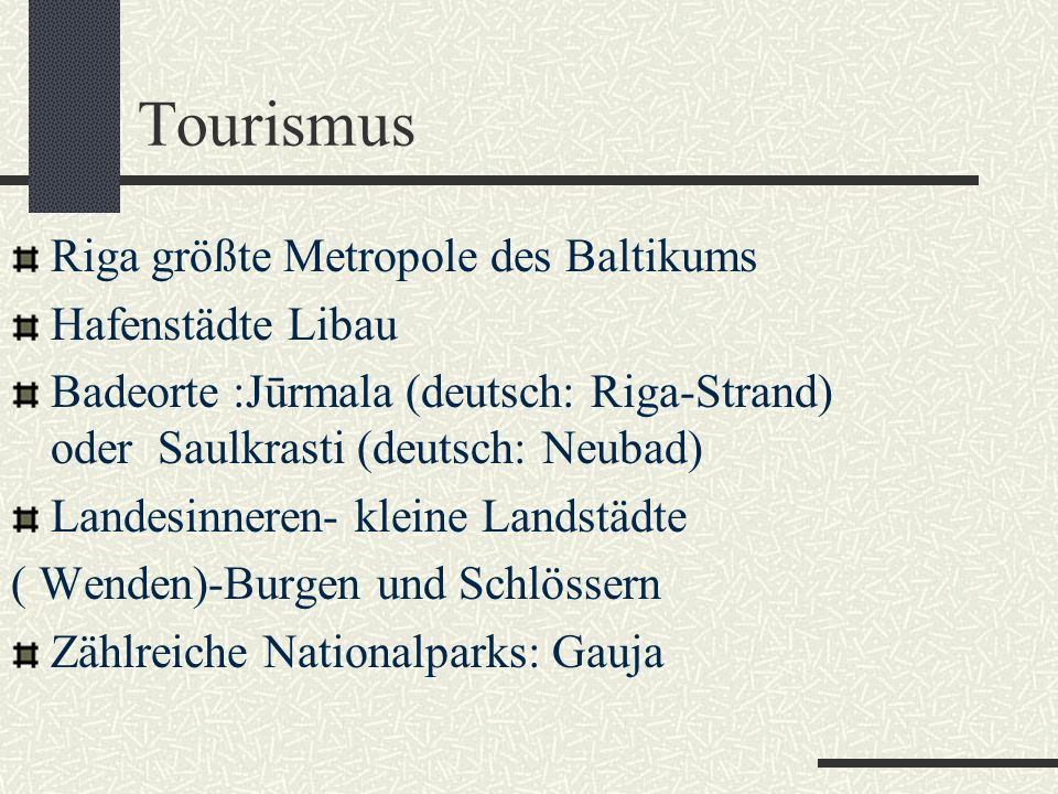 Tourismus Riga größte Metropole des Baltikums Hafenstädte Libau