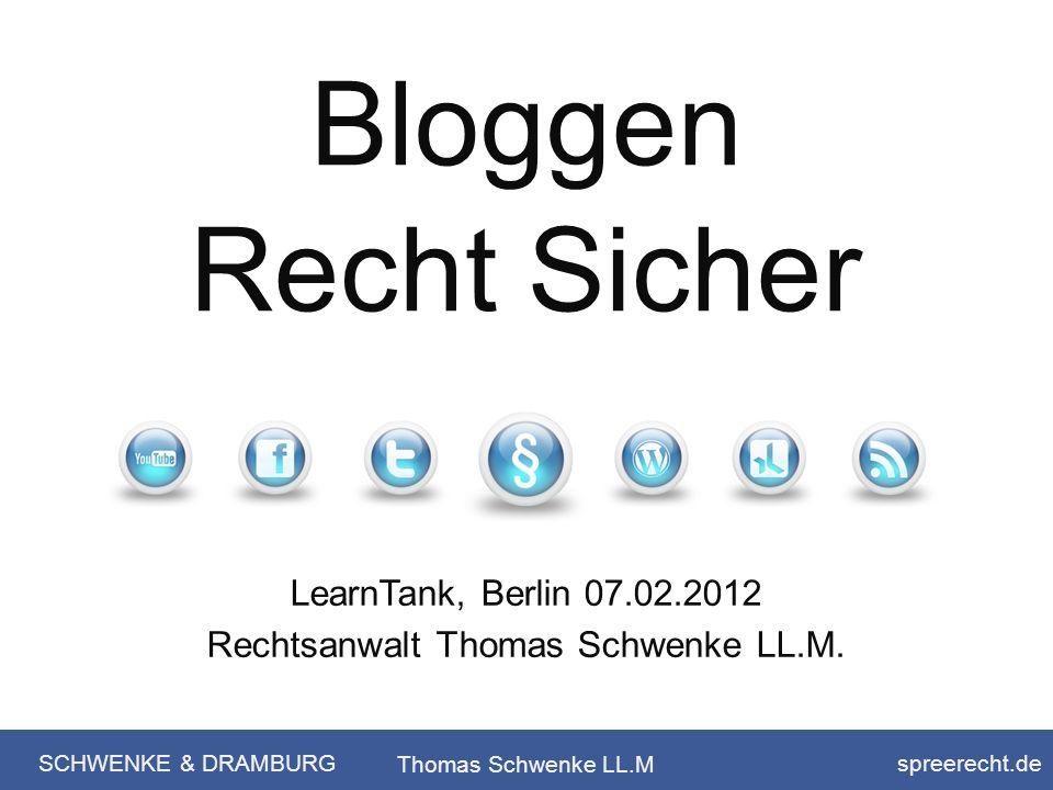 LearnTank, Berlin 07.02.2012 Rechtsanwalt Thomas Schwenke LL.M.