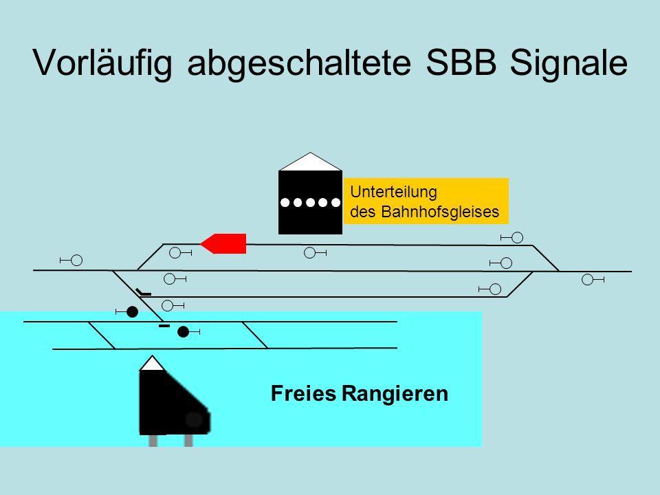 Vorläufig abgeschaltete SBB Signale