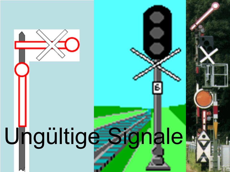 Ungültige Signale Ein weißes Kreuz. Das Signal ist ungültig.