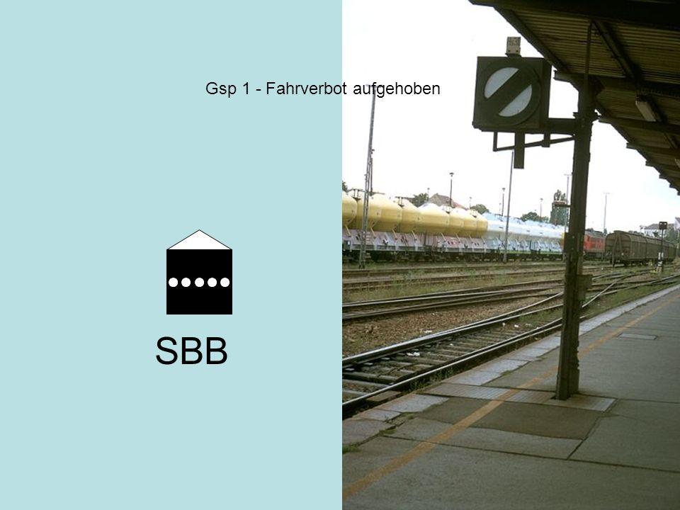 Gsp 1 - Fahrverbot aufgehoben