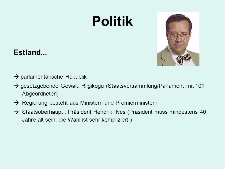 Politik Estland...  parlamentarische Republik