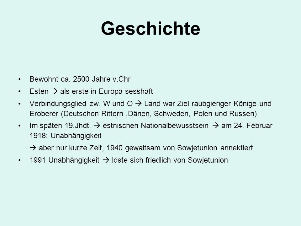 Geschichte Bewohnt ca. 2500 Jahre v.Chr