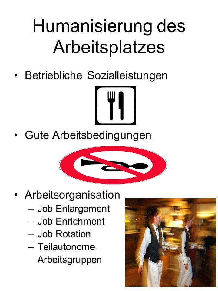 Humanisierung des Arbeitsplatzes