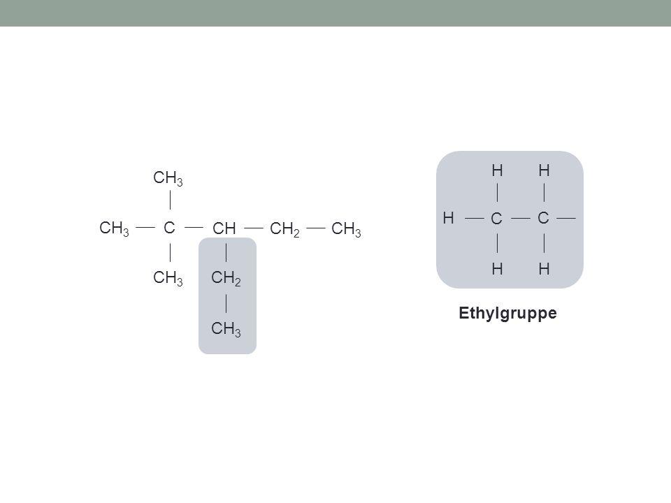 C H C CH CH2 CH3 Ethylgruppe