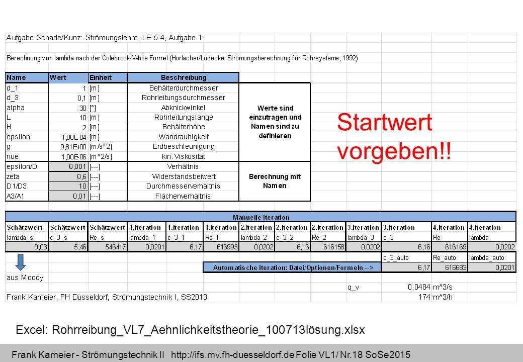 Startwert vorgeben!! Excel: Rohrreibung_VL7_Aehnlichkeitstheorie_100713lösung.xlsx