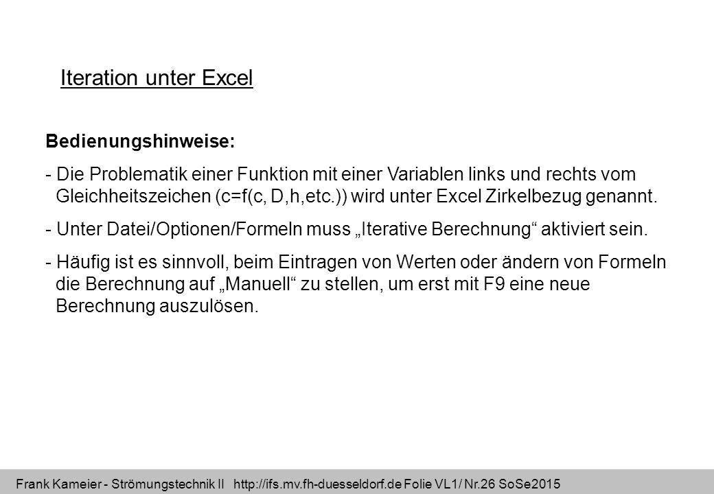 Iteration unter Excel Bedienungshinweise: