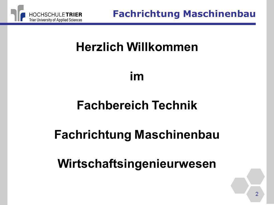 Fachrichtung Maschinenbau Wirtschaftsingenieurwesen