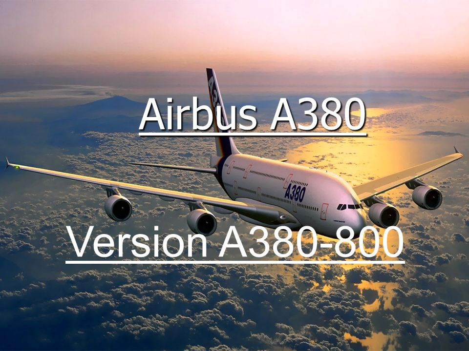 Airbus A380 Version A380-800