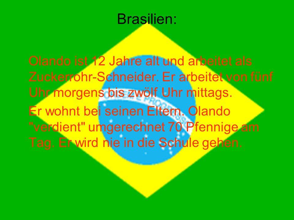 Brasilien: Olando ist 12 Jahre alt und arbeitet als Zuckerrohr-Schneider. Er arbeitet von fünf Uhr morgens bis zwölf Uhr mittags.