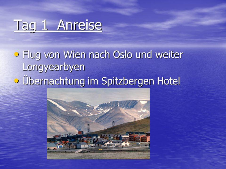 Tag 1 Anreise Flug von Wien nach Oslo und weiter Longyearbyen