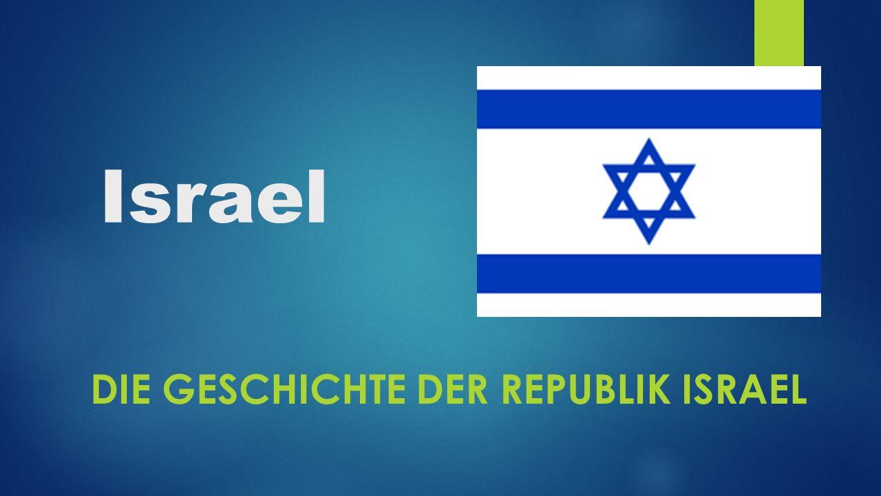 Die geschichte der republik israel