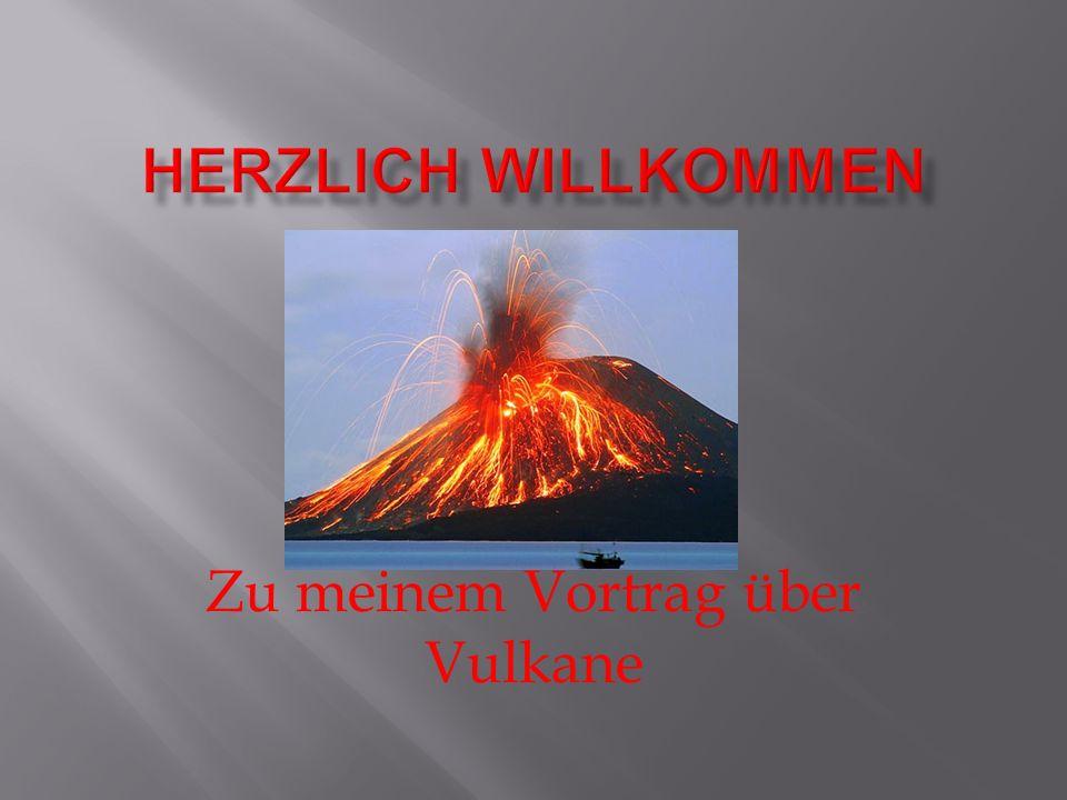 Zu meinem Vortrag über Vulkane