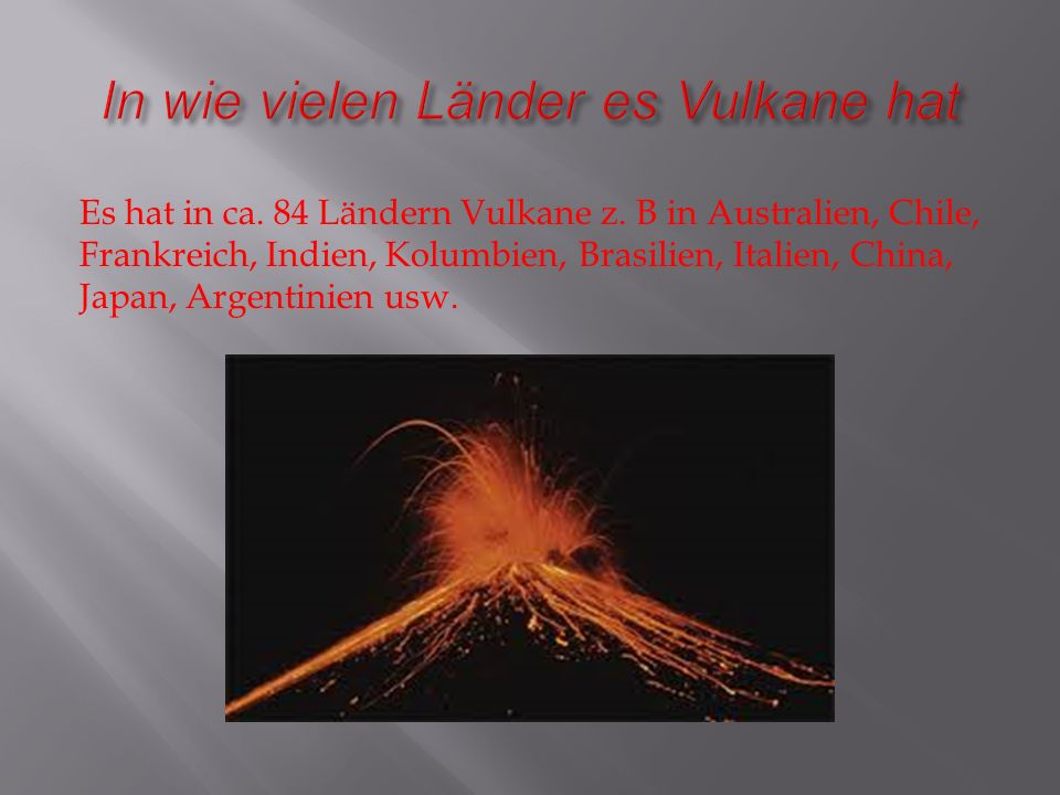 In wie vielen Länder es Vulkane hat