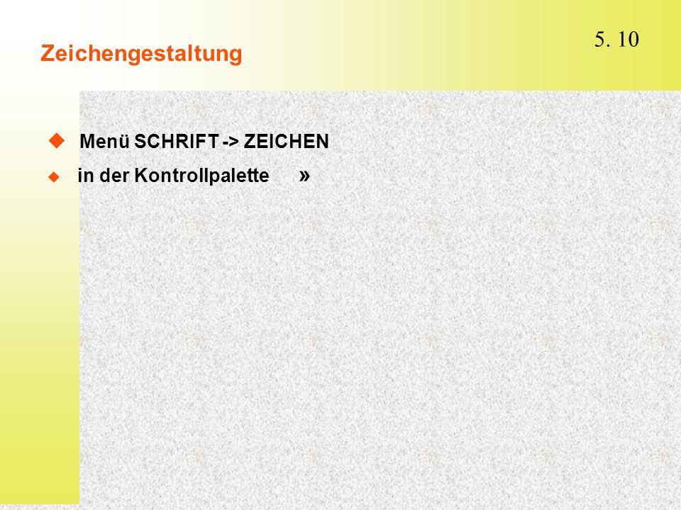 Menü SCHRIFT -> ZEICHEN