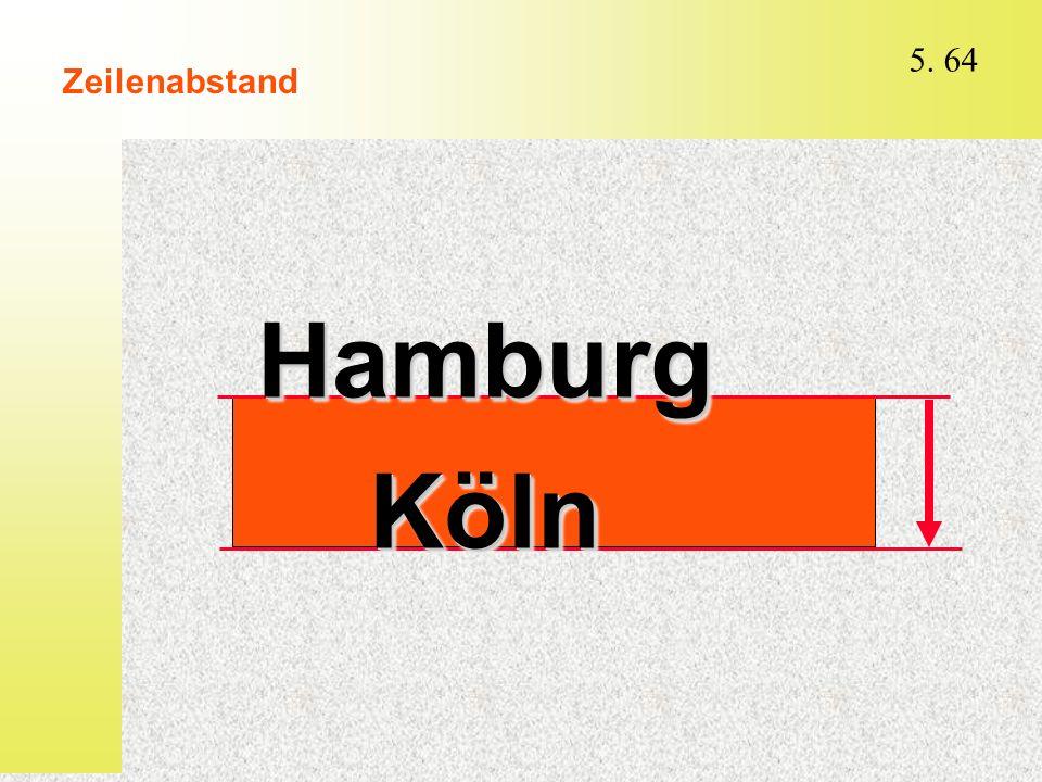 Zeilenabstand Hamburg Köln