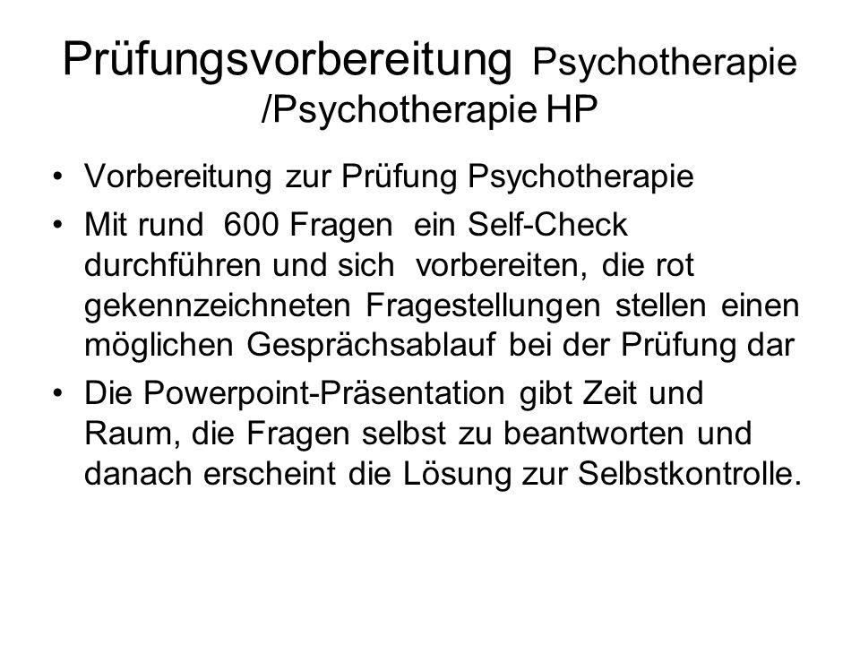 Prüfungsvorbereitung Psychotherapie /Psychotherapie HP