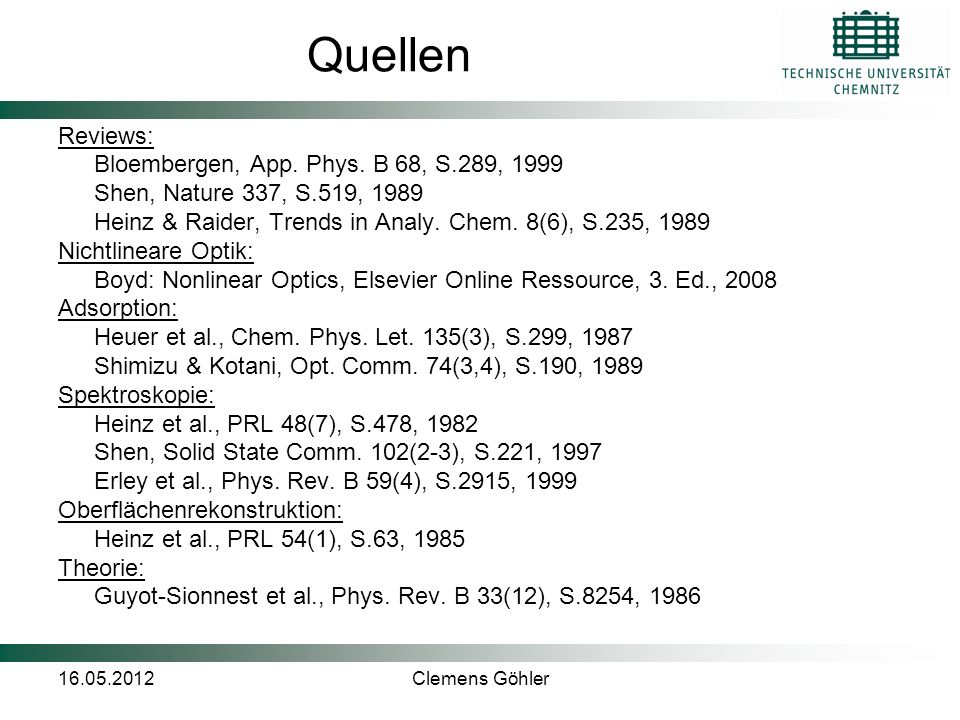 Quellen Reviews: Bloembergen, App. Phys. B 68, S.289, 1999