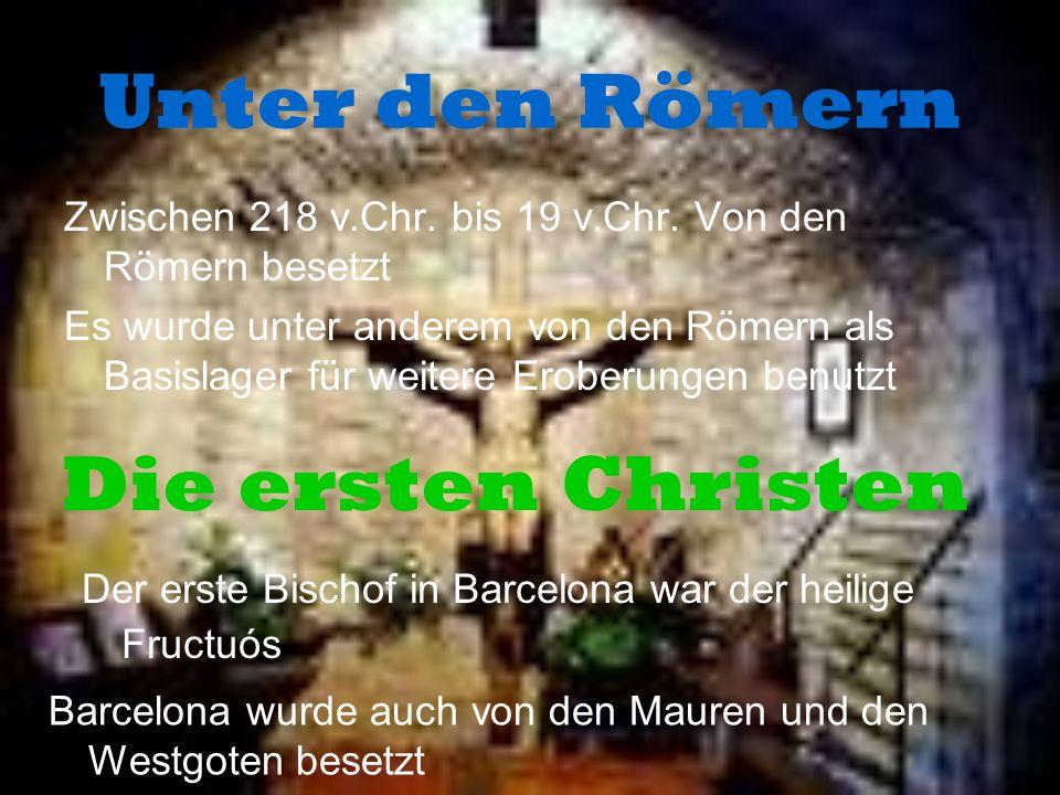 Unter den Römern Die ersten Christen